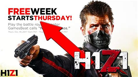 H1Z1 FREE TO PLAY WEEK!! (Play H1Z1 for Free!!) - YouTube