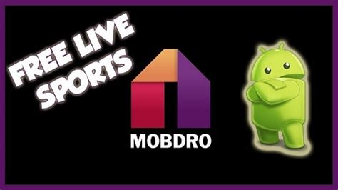 Mobdro Free Sports Streaming on TV & Smartphones