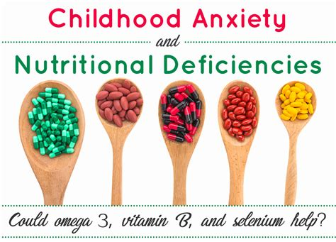 Childhood Anxiety And Nutritional Deficiencies: Could