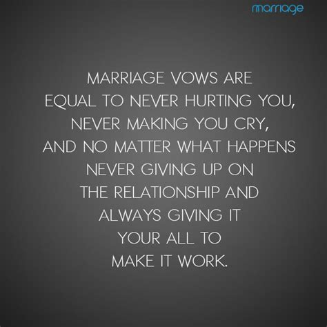 Marriage vows are equal to never hurting you, never making