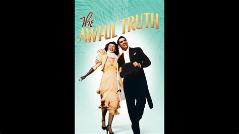 The Awful Truth (1937) Trailer - YouTube